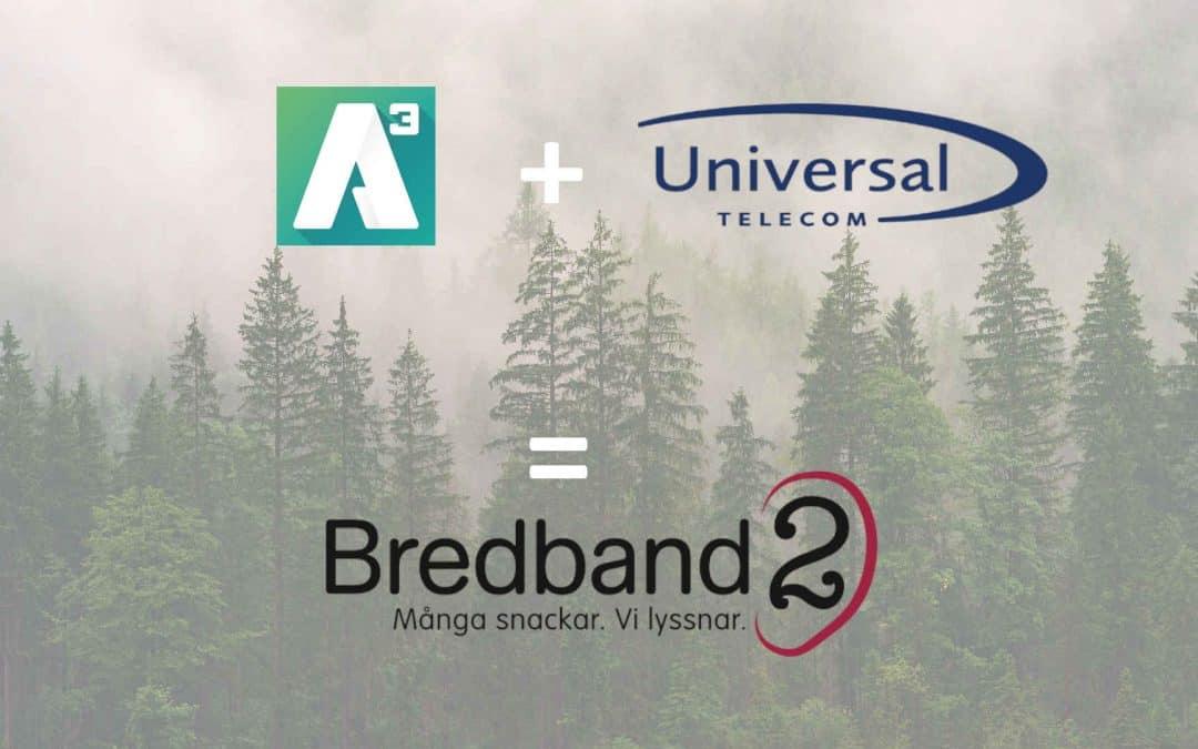 A3 och Universa blir Bredband2